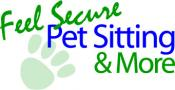 Feel Secure Pet Sitting & More